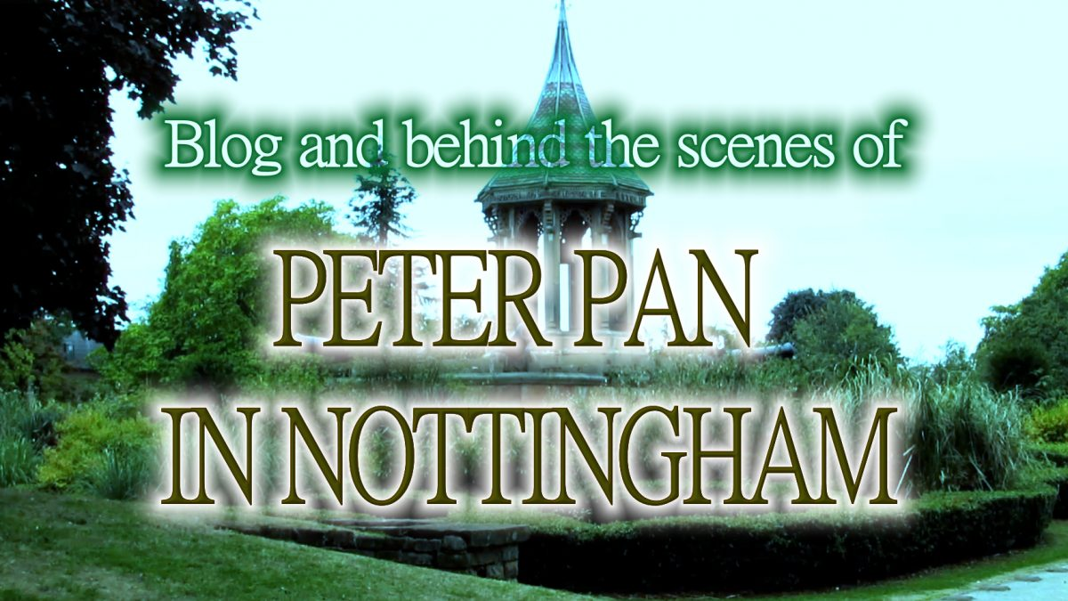 Peter Pan in Nottingham – Blog / Behind the scenes / making of