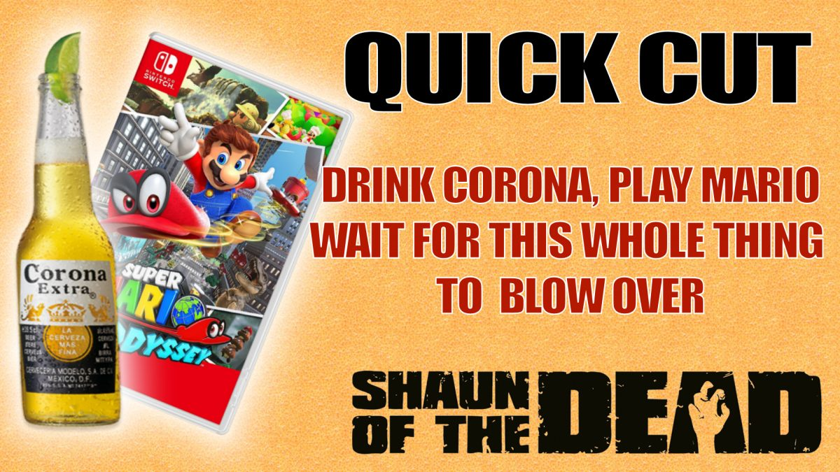 Have a Corona, play some Mario and wait for the whole thing to blow over!