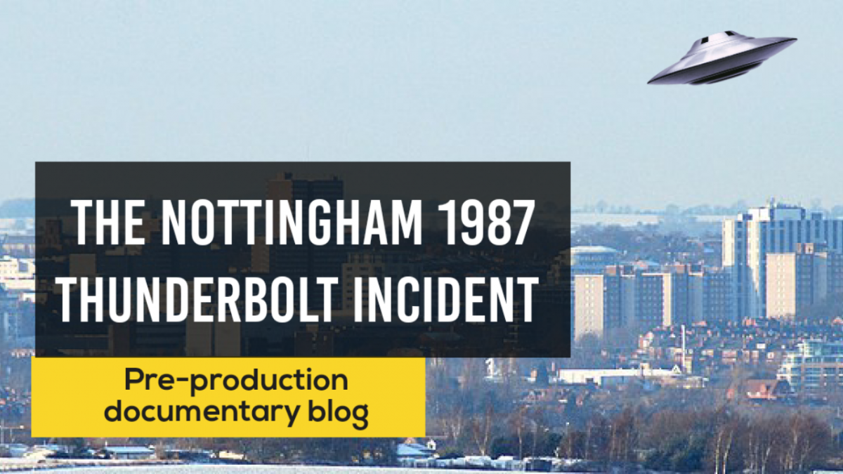 Documentary pre-production: The Nottingham 1987 Thunderbolt incident – What lead me to this point.