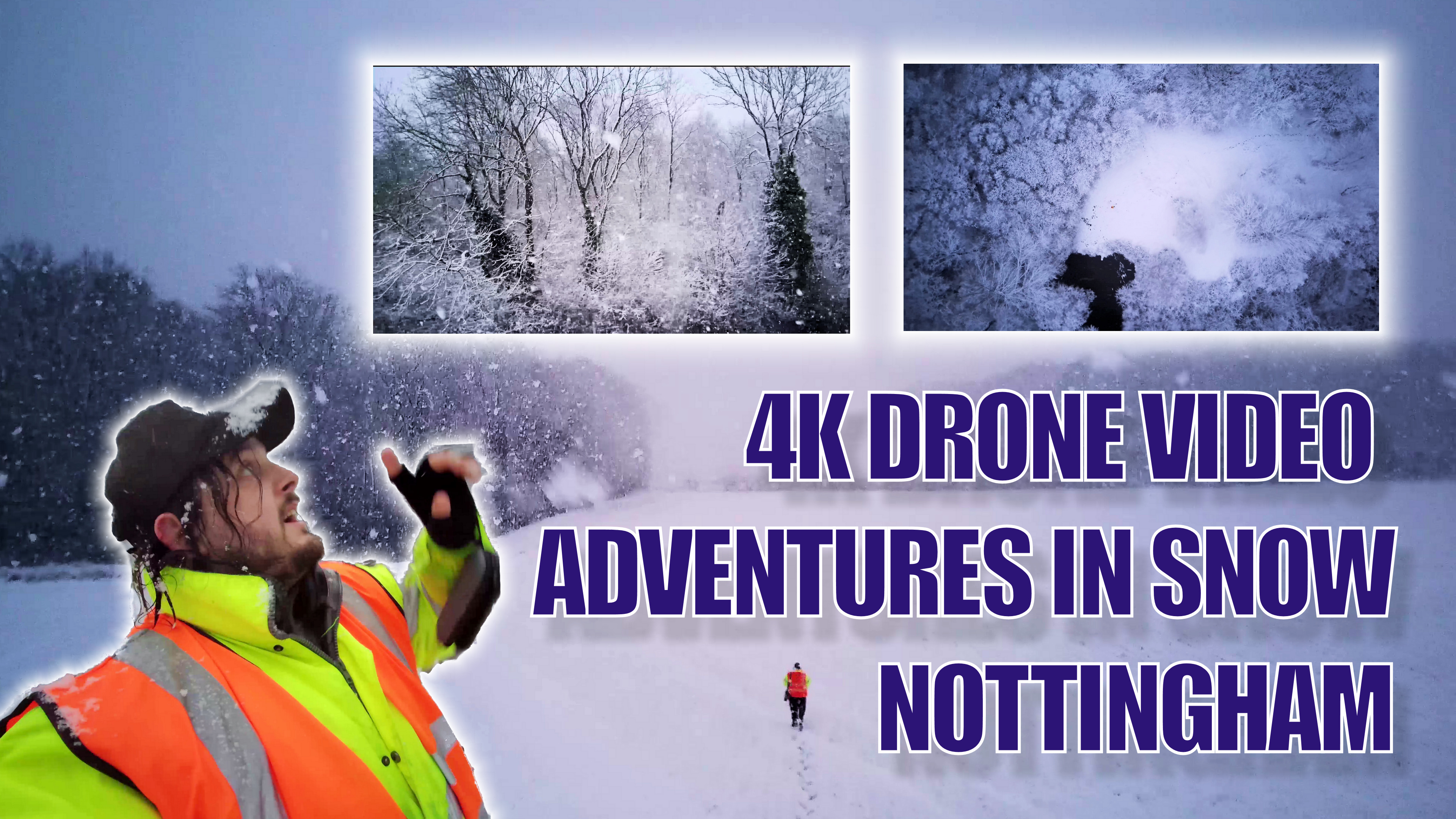 Adventures in snow, Nottingham. 4K drone video and vlog
