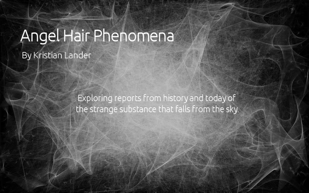 Angel Hair Phenomena