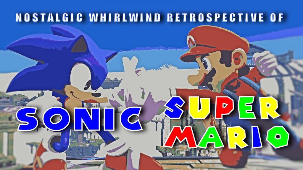 Sonic and Mario Nostalgic Whirlwind Retrospective