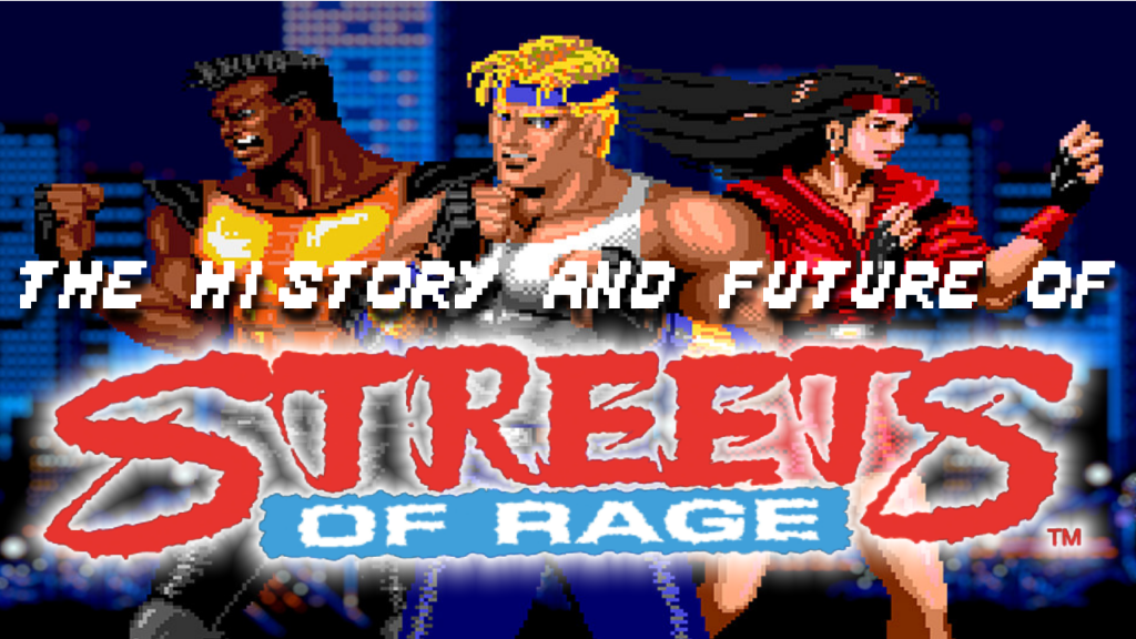 Behind the scenes of The history and future of Streets of Rage