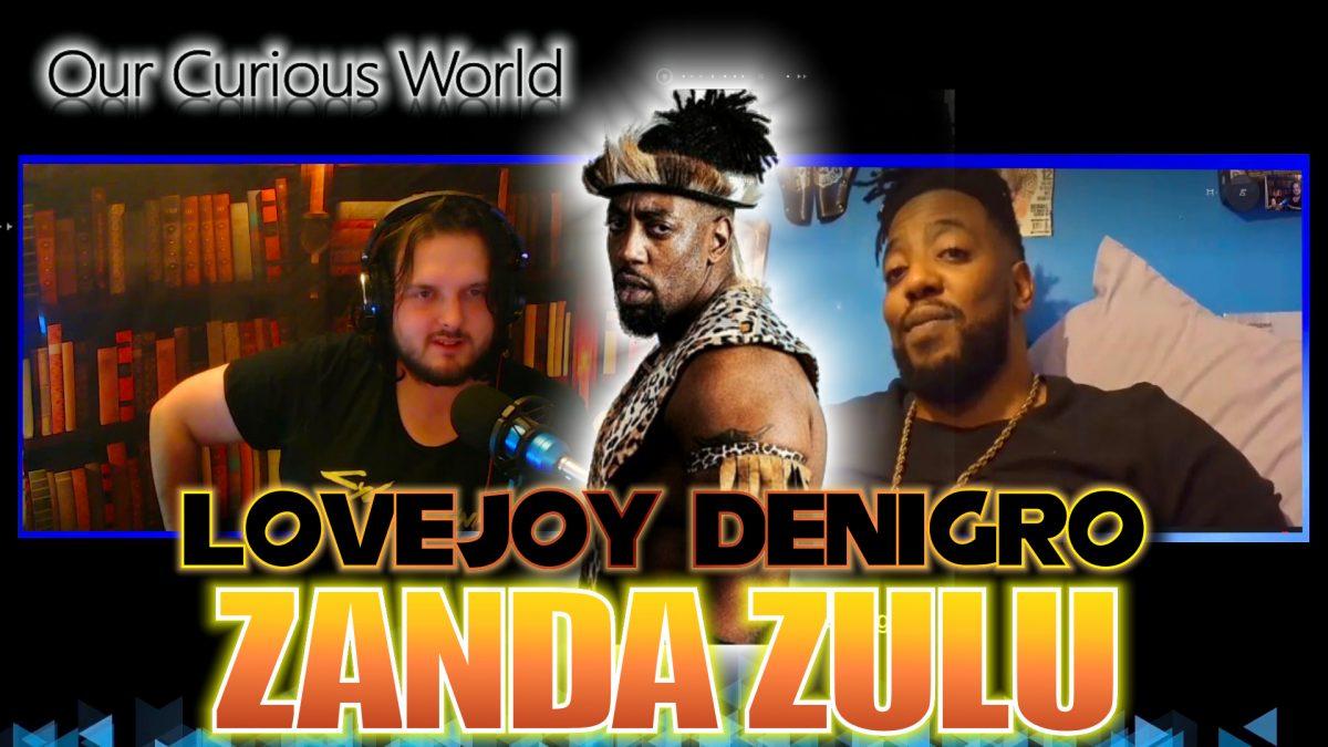 Lovejoy Denigro   Our Curious World #28 – Zanda Zulu. The art of wrestling and culture
