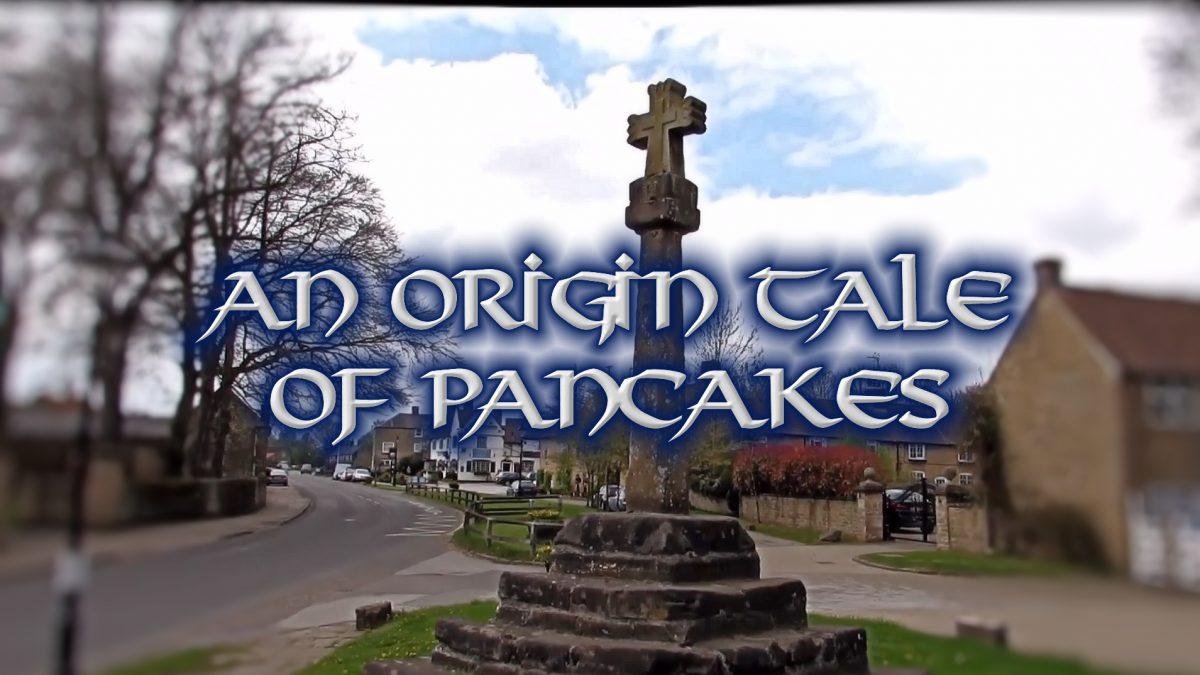 An origin tale of Pancakes.