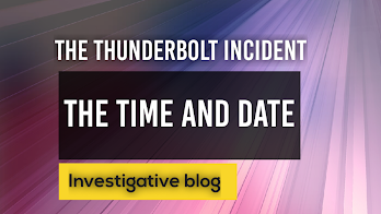 Date and time of The Thunderbolt Incident