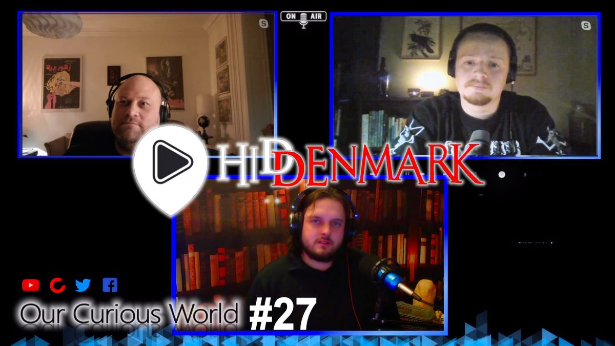 Our Curious World #27 | HidDenmark