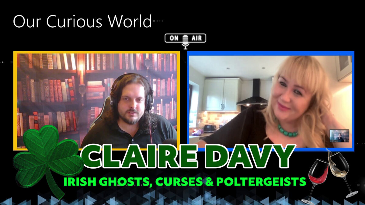 Claire Davy | Irish ghosts & poltergeists | Our Curious World